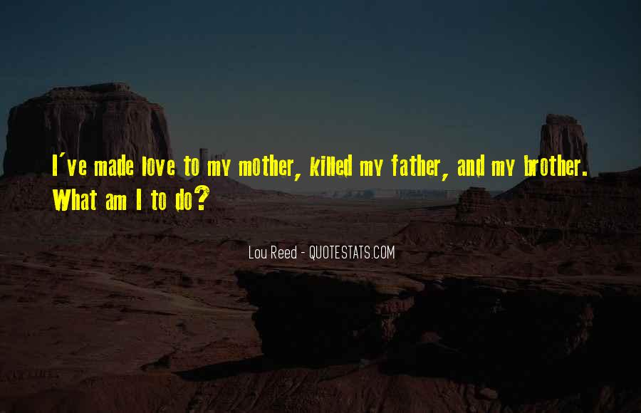 I Love My Father And Mother Quotes #888413