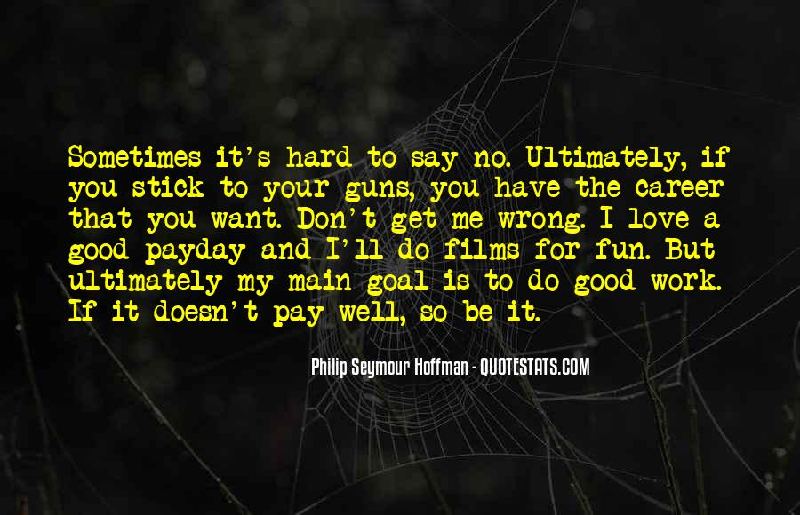 I Love Payday Quotes #1000635