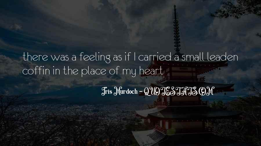 Quotes About Feeling Small #1424476
