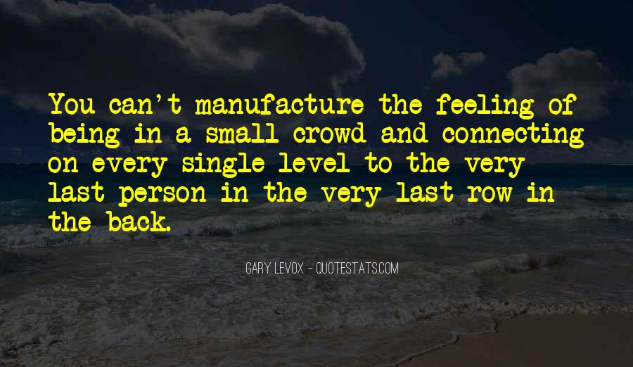 Quotes About Feeling Small #1447717