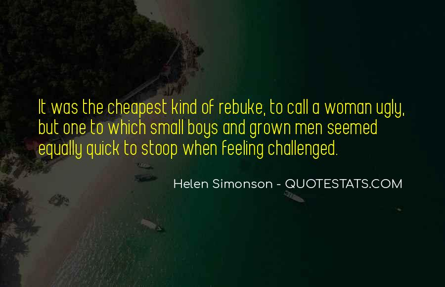Quotes About Feeling Small #772283