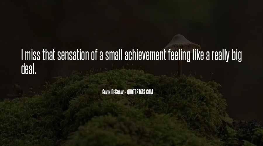 Quotes About Feeling Small #925390