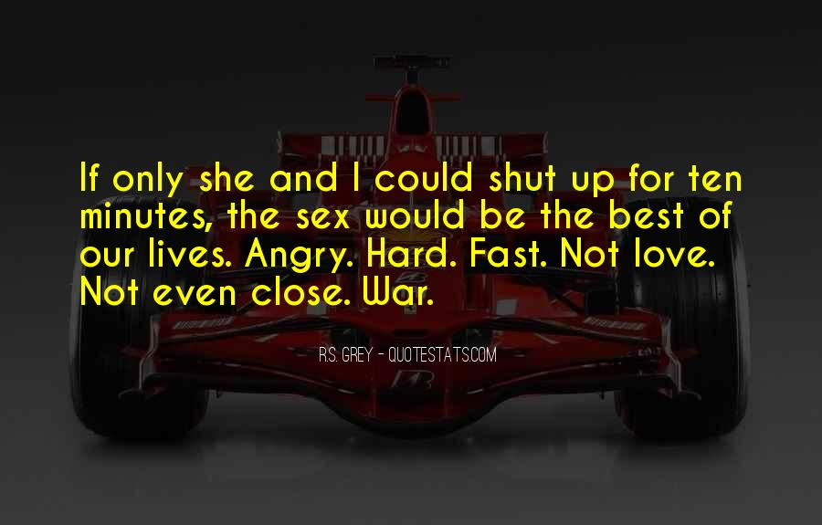 I Love When You Get Angry Quotes #231589