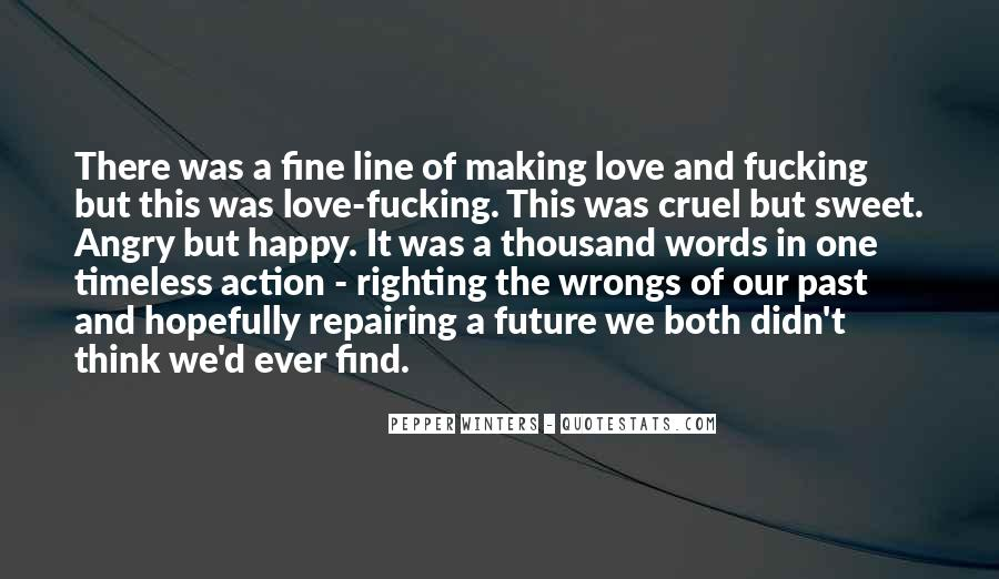 I Love When You Get Angry Quotes #297580