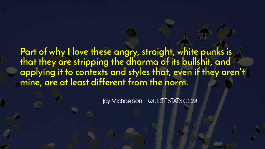 I Love When You Get Angry Quotes #361639