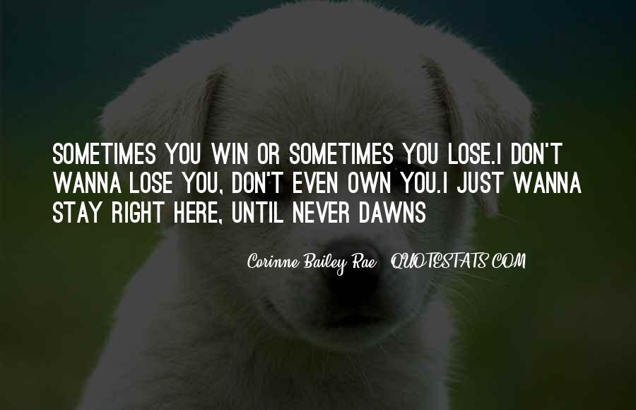 I Love You And Don't Want To Lose You Quotes #140494