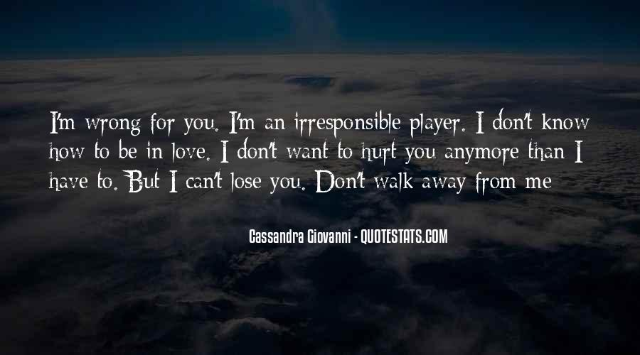 I Love You And Don't Want To Lose You Quotes #713804
