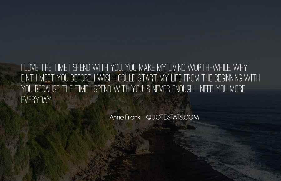 I Love You But I Need Time Quotes #338908