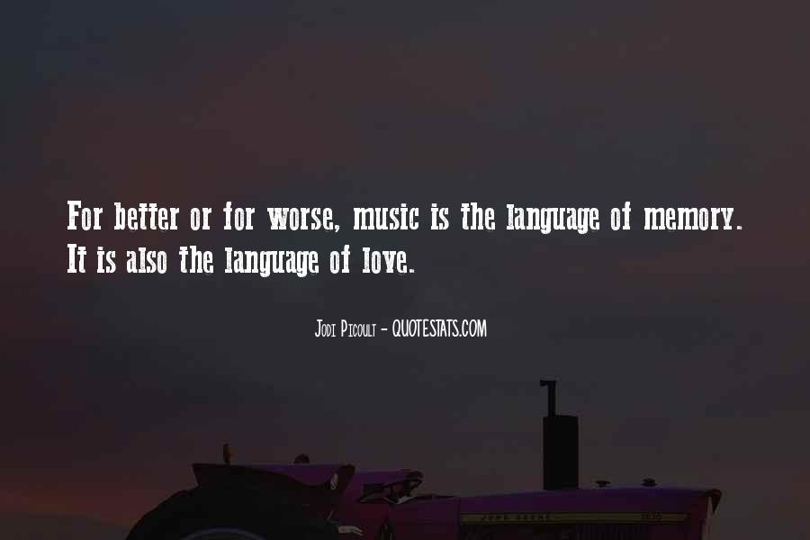 I Love You For Better Or Worse Quotes #1247319