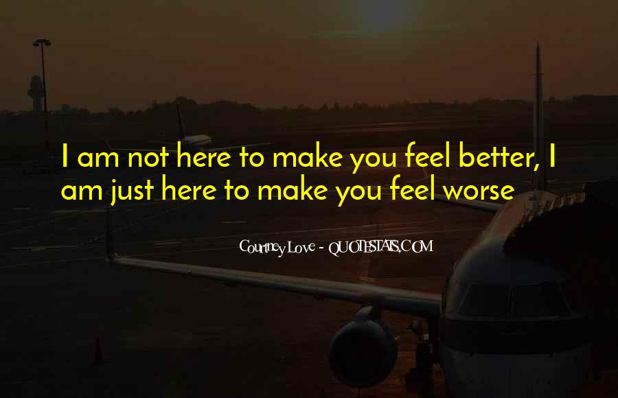 I Love You For Better Or Worse Quotes #1255184