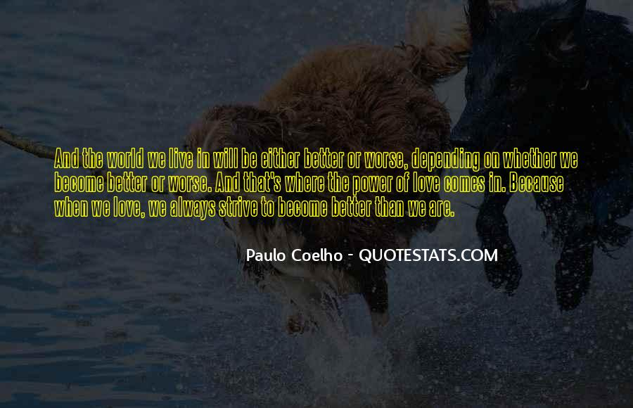 I Love You For Better Or Worse Quotes #1261948