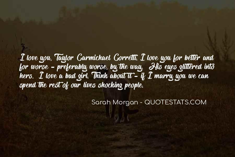 I Love You For Better Or Worse Quotes #251319