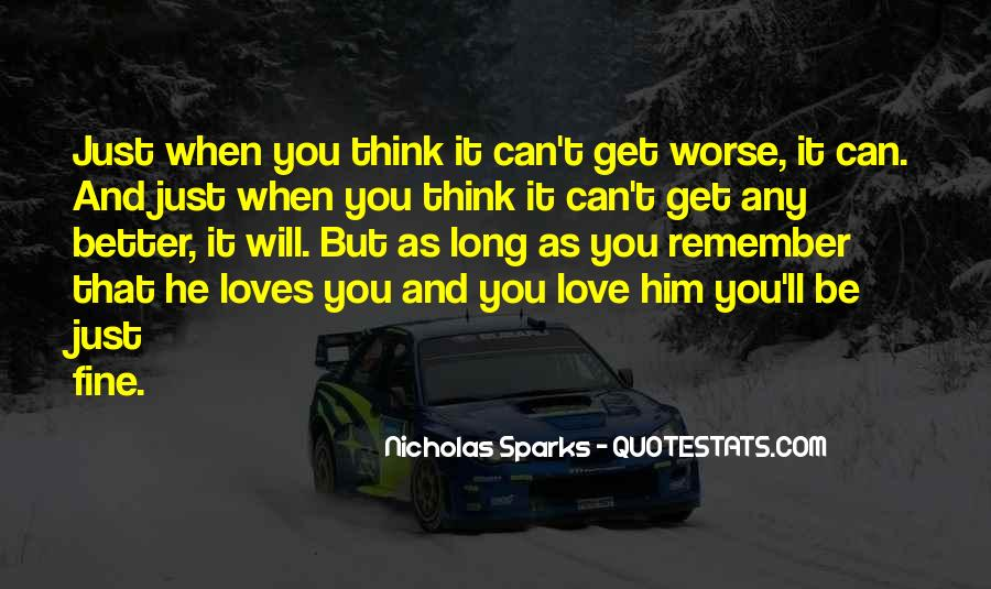 I Love You For Better Or Worse Quotes #390828