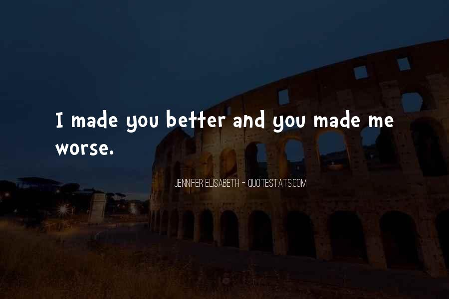 I Love You For Better Or Worse Quotes #605249