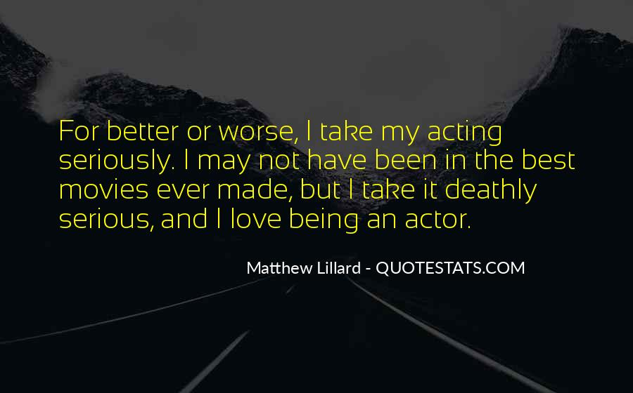 I Love You For Better Or Worse Quotes #666124