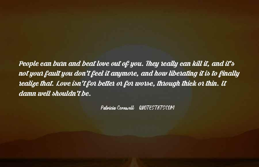 I Love You For Better Or Worse Quotes #952675