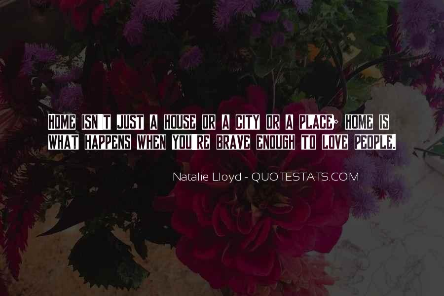 I Love You Isn't Enough Quotes #1229830