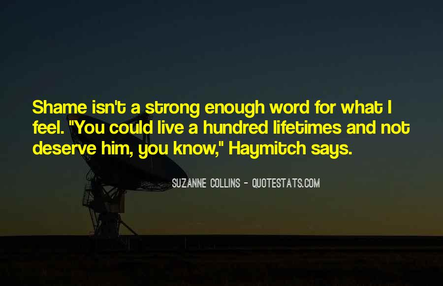 I Love You Isn't Enough Quotes #1845125