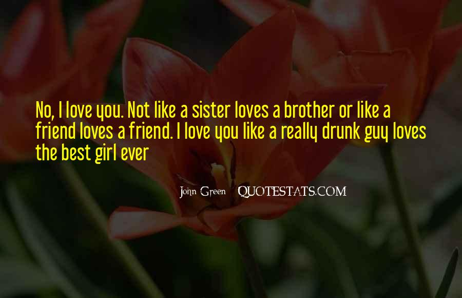 I Love You Like A Sister Best Friend Quotes #1237237