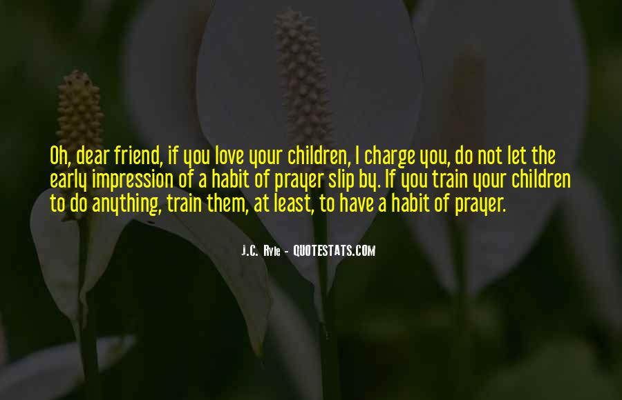 I Love You My Dear Friend Quotes #1052940