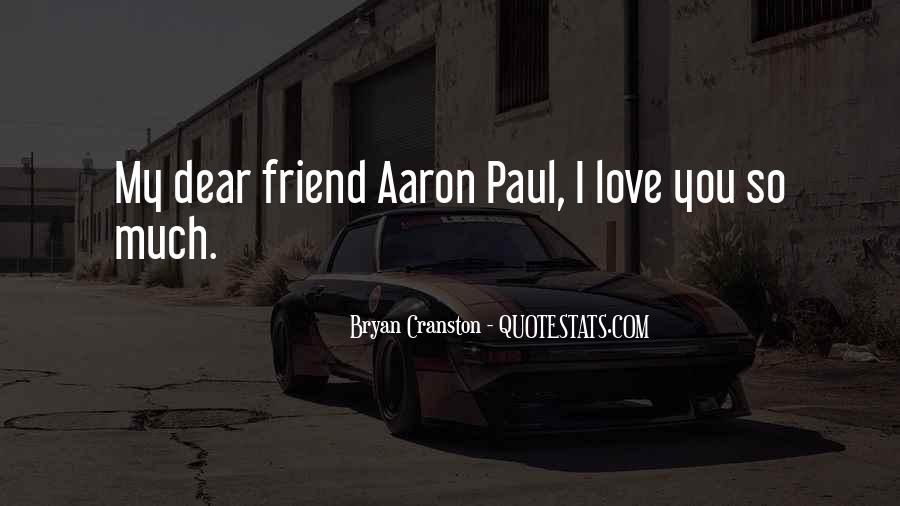 I Love You My Dear Friend Quotes #443363