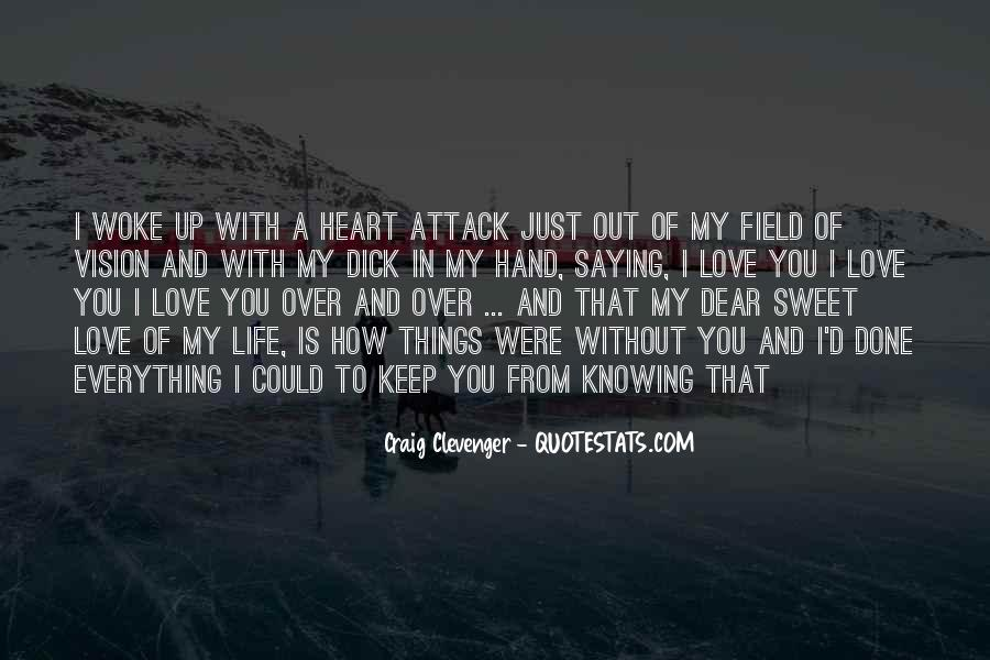 I Love You My Dear Quotes #1054995