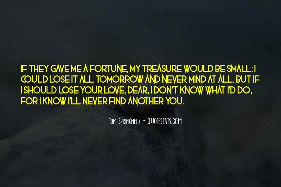 I Love You My Dear Quotes #1872278