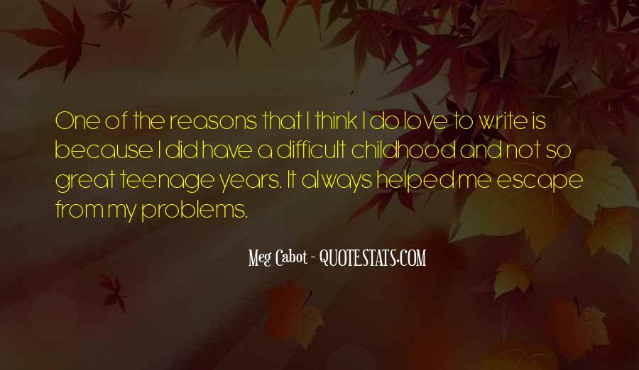 I Love You Since Childhood Quotes #110687