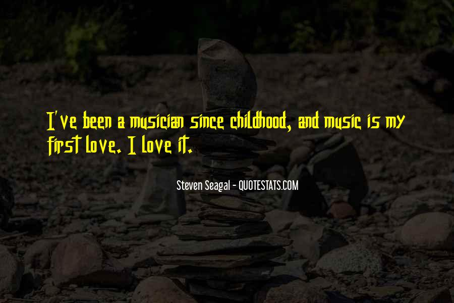 I Love You Since Childhood Quotes #64709
