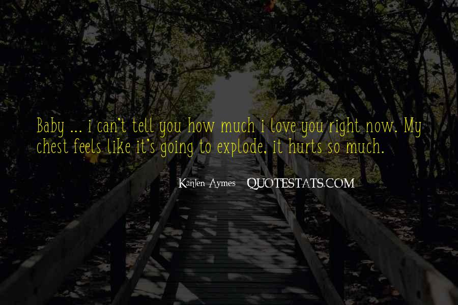 I Love You So Quotes #51543
