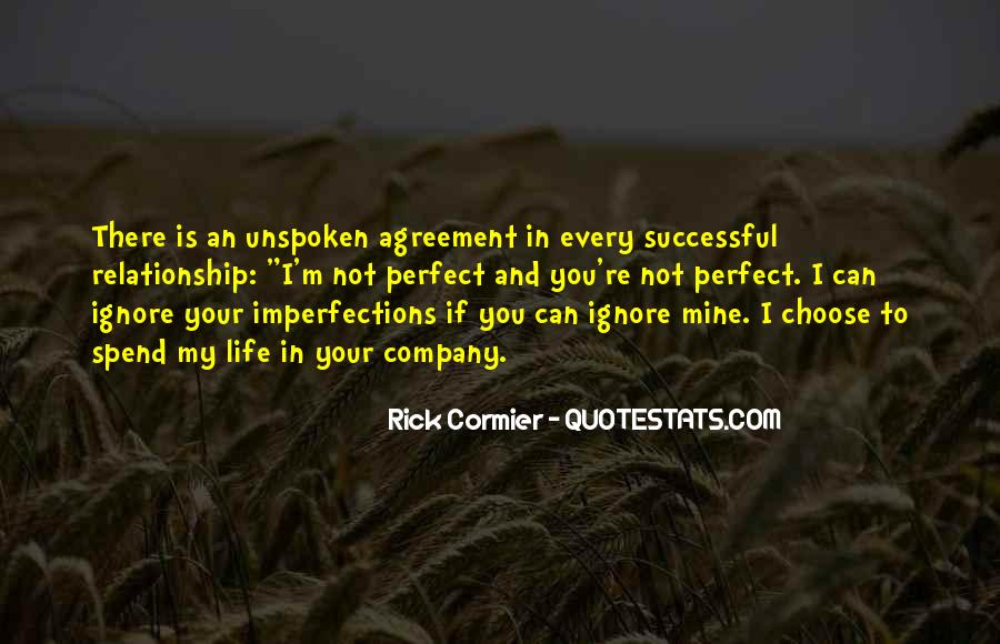 I Love Your Imperfections Quotes #1478018