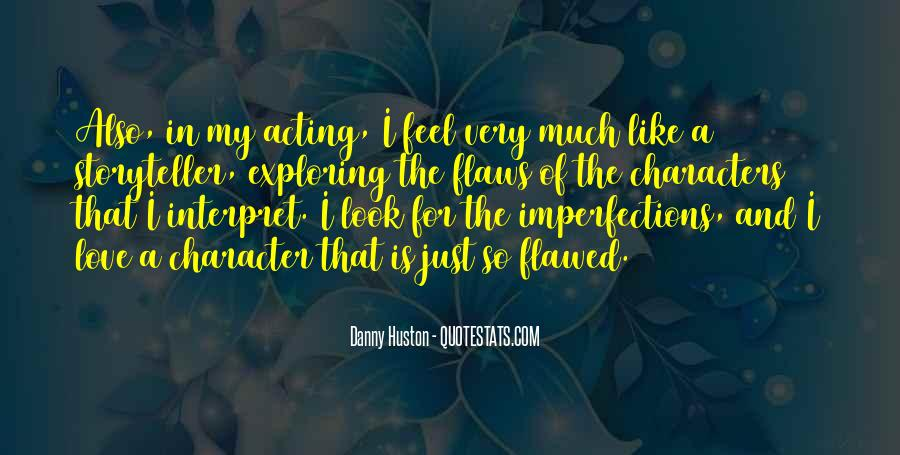 I Love Your Imperfections Quotes #300836