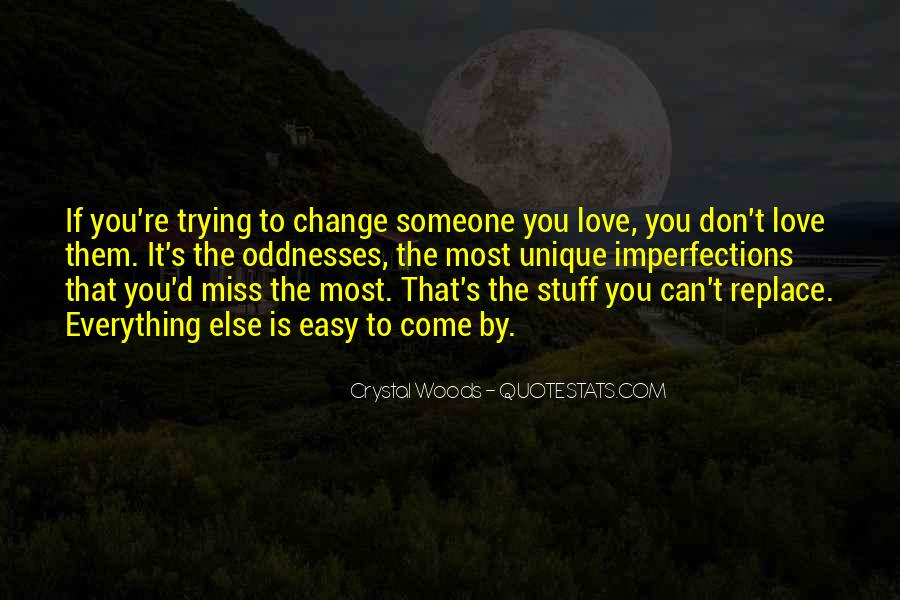I Love Your Imperfections Quotes #311092