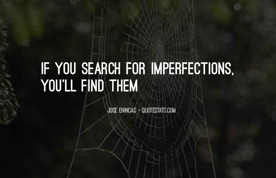 I Love Your Imperfections Quotes #317263