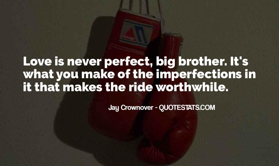 I Love Your Imperfections Quotes #35655
