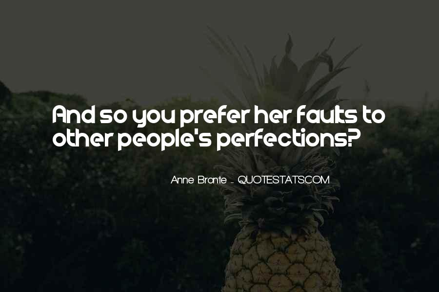 I Love Your Imperfections Quotes #405795