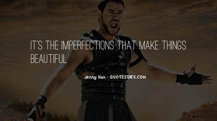 I Love Your Imperfections Quotes #506729