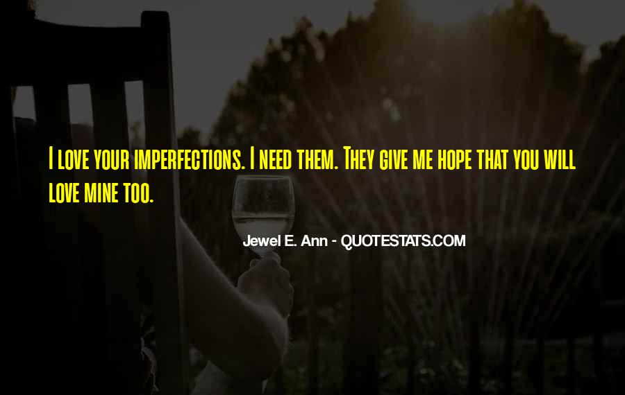 I Love Your Imperfections Quotes #876872