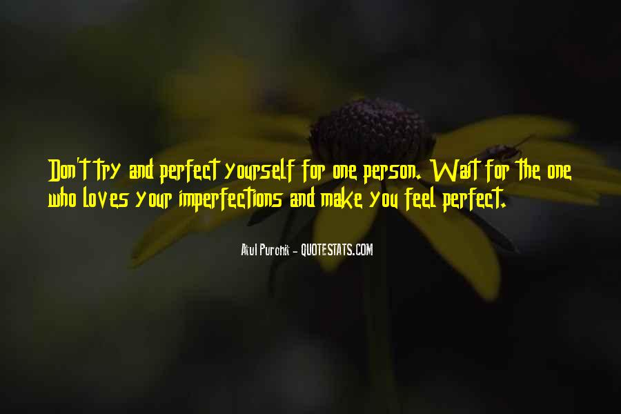 I Love Your Imperfections Quotes #91372