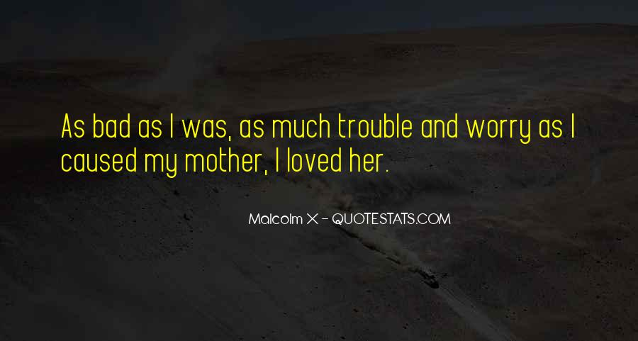 I Loved Her Quotes #158452