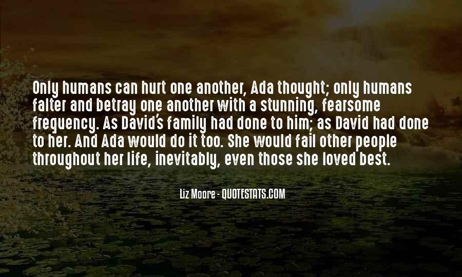 I Loved Him And He Hurt Me Quotes #248614