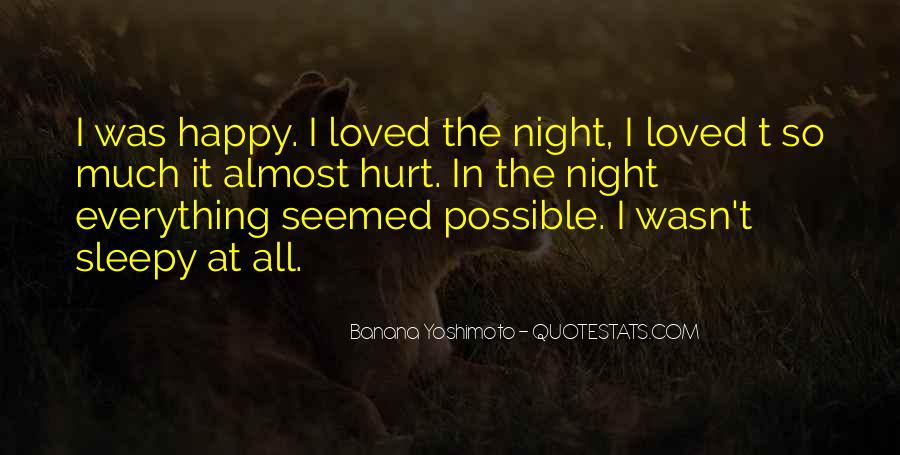 I Loved Him And He Hurt Me Quotes #368461