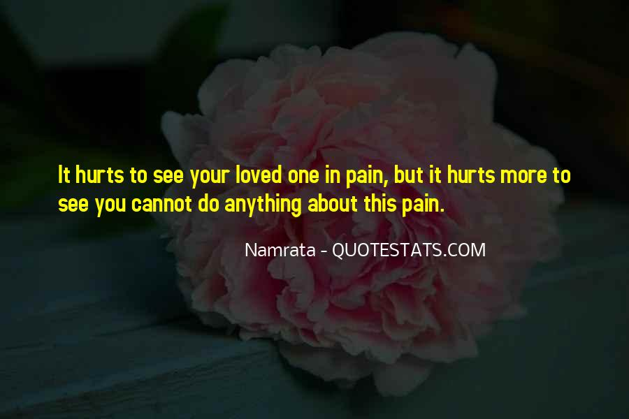 I Loved Him And He Hurt Me Quotes #63003
