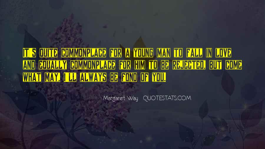 I May Be Young But Quotes #1864871