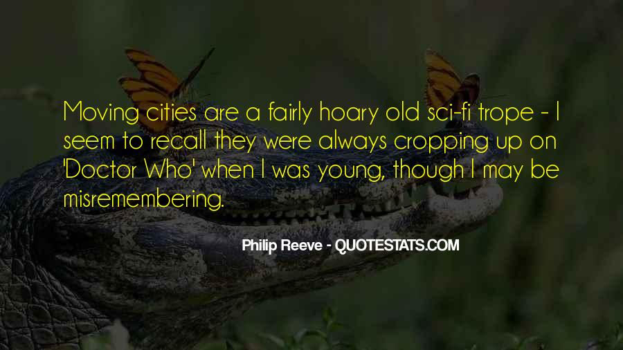 I May Be Young Quotes #1549190