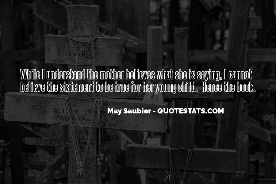 I May Be Young Quotes #1570661