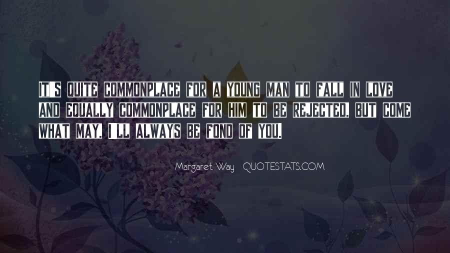 I May Be Young Quotes #1864871