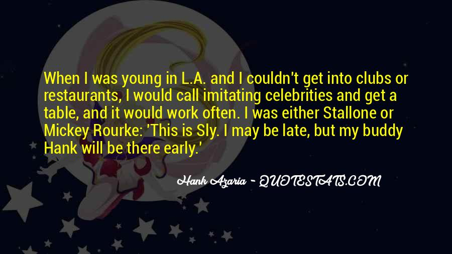 I May Be Young Quotes #324690