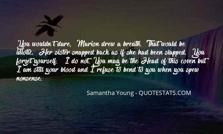I May Be Young Quotes #814875