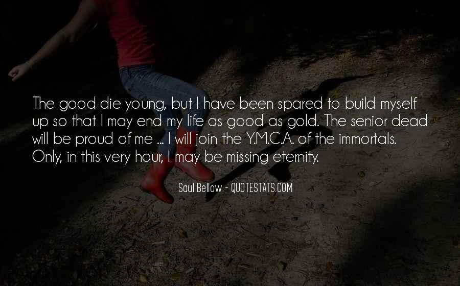 I May Be Young Quotes #821587